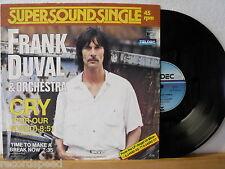 """12"""" Maxi - FRANK DUVAL - Cry (For Our World) 8:51min - 1981 - Vinyl neuwertig!"""