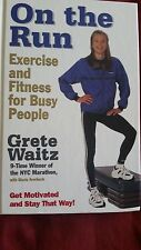 Grete Waitz, ON THE RUN: Exercise and Fitness for Busy People 1997 HB 1st/1st