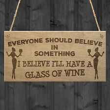 Believe Funny Wine Friendship Alcohol Garden Gift Hanging Plaque Friend Pub Sign