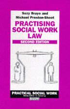 Practising Social Work Law by Michael Preston-Shoot, Suzy Braye (Paperback,...