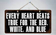 """234HS Every Heart Beats True For The Red 5""""x10"""" Aluminum Hanging Novelty Sign"""
