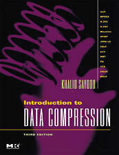 Introduction to Data Compression (Morgan Kaufmann Series in Multimedia Informat