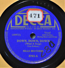 Mills Brothers Down Down 78 NM Decca 3763 Rig A Jig Male Vocal Group Pop 1940s
