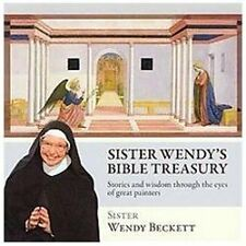 Sister Wendy's Bible Treasury : Stories and Wisdom Through the Eyes of Great...