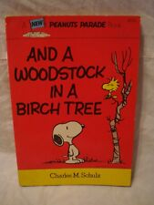 Peanuts Parade # 23 – And A Woodstock In A Birch Tree