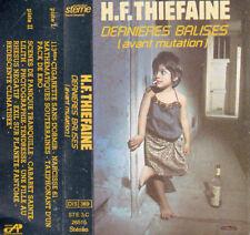 "K 7 AUDIO (TAPE)  HUBERT FELIX THIEFAINE  ""DERNIERES BALISES (AVANT MUTATION)"""