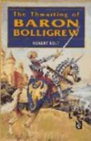 Thwarting de Baron Bolligrew por Mr Robert Bolt