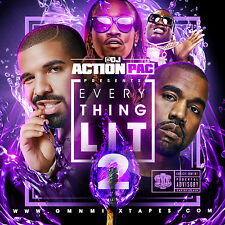 DJ ACTION PAC - EVERYTHING LIT 2 (MIX CD) DRAKE, MEEK MILL, FUTURE, YO GOTTI ...
