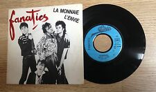 SP 45 tours FANATICS La monnaie  - L'envie New-wave 1982 VG+/EXC+