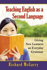 Teaching English as a Second Language: Giving New Learners an Everyday Grammar