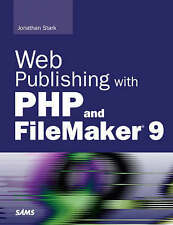 USED (LN) Web Publishing with PHP and FileMaker 9 by Jonathan Stark