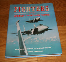FIGHTERS OF THE UNITED STATES AIR FORCE by ROBERT DORR HARCOVER AVIATION BOOK