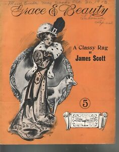 Grace & Beauty A Classy Rag by James Scott 1909 Large Format Sheet Music