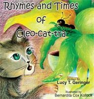 Rhymes and Times of Cleo-Cat-Tra (Hardback or Cased Book)