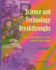 Science and Technology Breakthroughs:  From the Wheel to the World Wide Web (2..