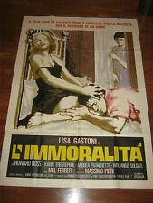 MANIFESTO,1978 L'IMMORALITA', LISA GASTONI,MEL FERRER,M.PIRRI,SYMEONI