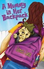 A Mummy in Her Backpack / Una momia en su mochila by James Luna