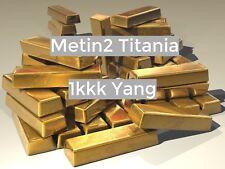 Metin 2 - Titania - 1 KKK Yang - Gute Bewertungen