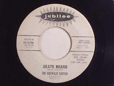 "sidewalk surfers 7"" skate board  bruce johnston jubille 45-5496 PROMO VG+"