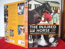 Horse care book THE INJURED HORSE Amanda Sutton HC Managing & Treating Injuries