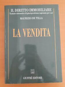 DE TILLA 1995 GIUFFRÈ Il Diritto Immobiliare La Vendita