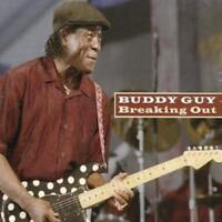 Buddy Guy : Breaking Out CD (2008) ***NEW*** Incredible Value and Free Shipping!