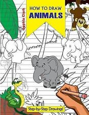 How to Draw Animals: Learn to Draw a Hippo, Elephant, Beer, Owl and Many...