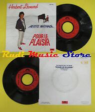 LP 45 7'' HERBERT LEONARD Petite nathalie Versez le plaisir 1981 pas de cd mc