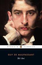 Bel-Ami (penguin Classics): By Guy de Maupassant