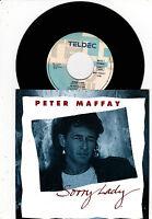 """Peter Maffay - Sorry Lady /  Wieviel Jahre - 7"""" sehr rar"""