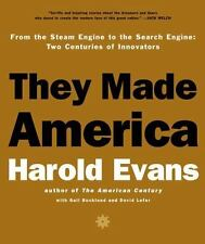 They Made America: From the Steam Engine to the Seach Engine: Two Centuries of