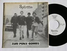 "SPERMA Züri Punx-Bombs NM 7"" Vinyl Single"