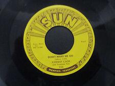 Johnny Cash SUN 266, Don't Make Me Go/ Next In Line, 45 VG+