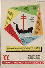 #XX CAMPAGNA NAZIONALE ANTITUBERCOLARE 1957 DIS. ROVERONI