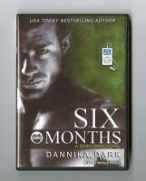 Six Months: by Dannika Dark - MP3CD Audiobook