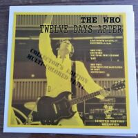 The Who - Twelve Days After 50/50 Split Colored Wax NM NM Only 50 Copies Made