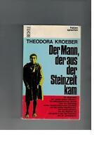 Theodora Kroeber - Der Mann, der aus der Steinzeit kam - 1967