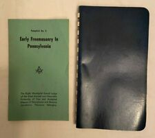 EARLY FREEMASONRY IN PENNSYLVANIA PAMPHLET 1961 & 2 OTHER MASONIC MATERIALS 1966