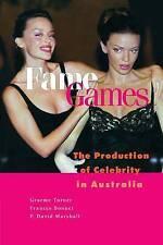Fame Games: The Production of Celebrity in Australia Graeme Turner/ Frances Bonn