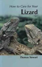 New, How to Care for Your Lizard, Thomas Stewart Paperback.