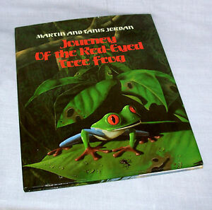 Journey of the Red-Eyed Tree Frog childrens book ages 4-8 Martin Tanis Jordan