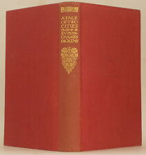 EVERYMAN'S LIBRARY ~ A TALE OF TWO CITIES Charles Dickens ~ Everyman 1928