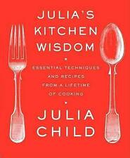 Julia's Kitchen Wisdom: Essential Techniques and Recipes from a Lifetime of Cooking by Julia Child (Paperback, 2009)