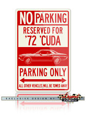 1972 Plymouth 'Cuda Coupe Reserved Parking 12x18 Aluminum Sign