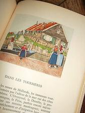 pays bas GAUCHEZ Le charme de la Hollande. Illustrations  Caissiers /maroquin