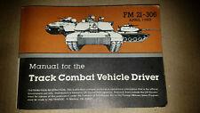 FM 21-306 April 1983 Edition Track Combat Vehicle Driver Manual