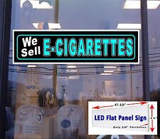 LED We Sell E  Cigarettes 48x12 window sign neon banner alternative New LED sign