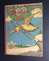 Gédéon fait du ski. Garnier frere 1938. Benjamin Rabier