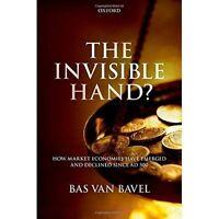 The Invisible Hand?; Impact Book, Hardback; van Bavel, Bas, 9780199608133