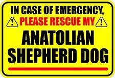 In Emergency Rescue My Anatolian Shepherd Dog Sticker